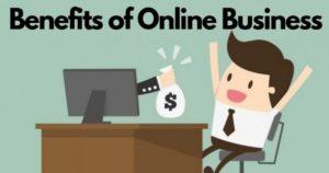 Benefits of online business